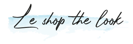 Le shop the look